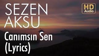 Download Sezen Aksu - Canımsın Sen (Lyrics I Şarkı Sözleri) MP3 song and Music Video