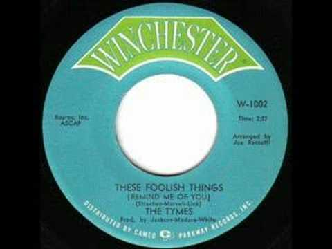 The Tymes - These Foolish Things