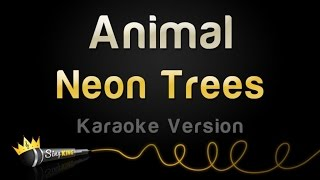 Neon Trees - Animal (Karaoke Version)