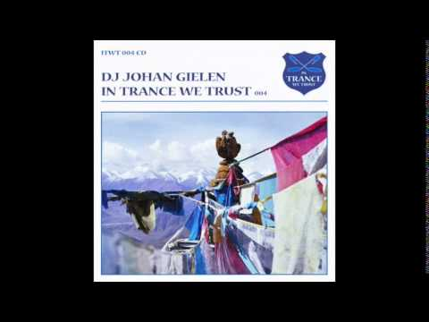 DJ Johan Gielen - In Trance We Trust 004
