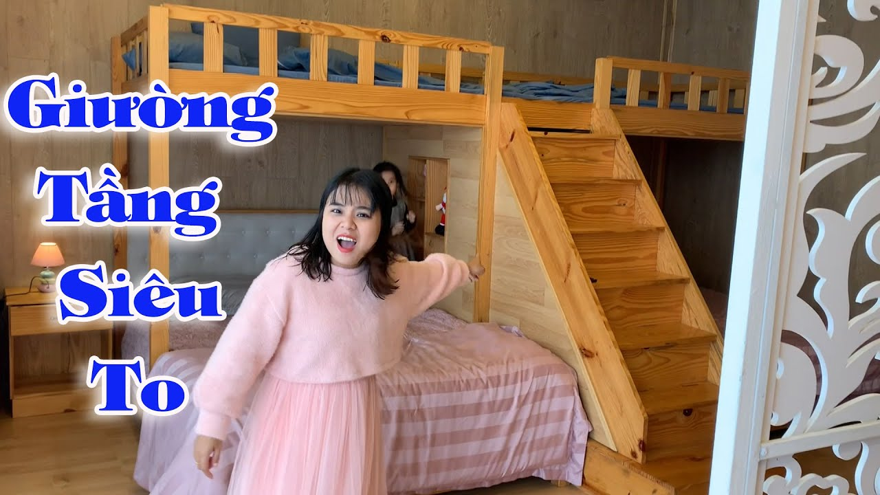 Linh Nhi Lần Đầu Được Ngủ Trên Giường Tầng Siêu To Ở Villa Đà Lạt (Giant Bunk Bed)
