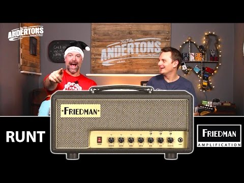 Friedman Runt Amps - 20w & 50w Monster Tones!