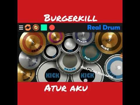 BURGERKILL-ATUR AKU!!! REAL DRUM COVER