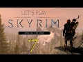 Let's Play Skyrim SE - Ep. 7: People Are Crazy!