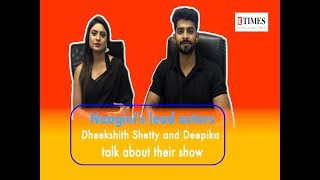 """In conversation with Naagini's lead actors Dheekshith Shetty and Deepika"""""""