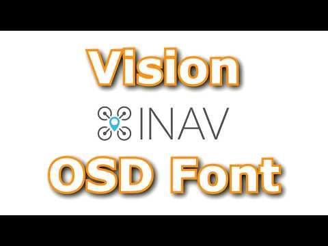 INAV OSD Vision Font – the best font ever – Quad Me Up