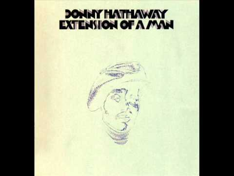 Donny Hathaway - I love you more than you ever know