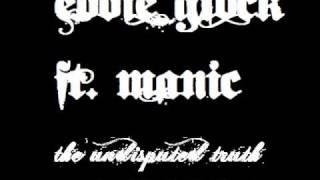 Eddie Glock ft. Manic - The Undisputed Truth