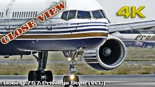 Boeing 757 Privilege Style (Close view) [4K]
