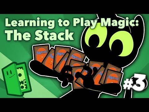 learning-to-play-magic-#3---the-stack---extra-credits