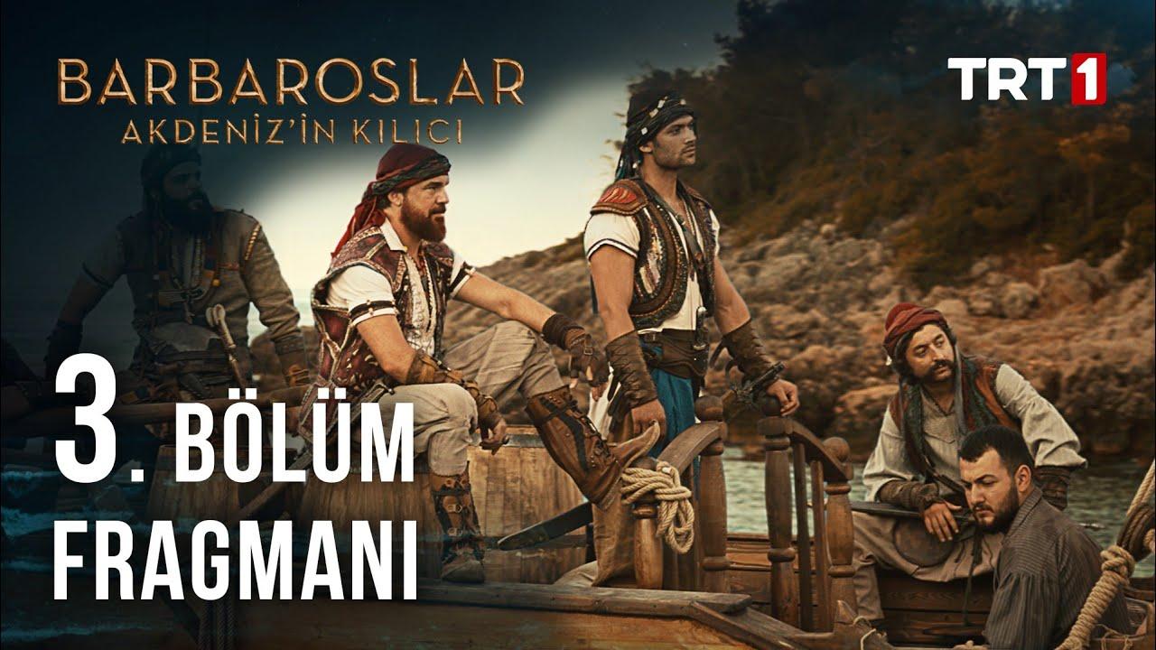 Download Barbaroslar Akdeniz'in Kılıcı 3. Bölüm Fragmanı