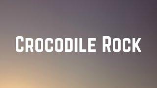 Elton John - Crocodile Rock (Lyrics)
