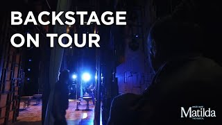Backstage at Matilda The Musical UK & Ireland Tour