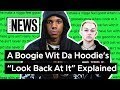 A Boogie Wit Da Hoodieu2019s u201cLook Back At Itu201d Explained | Song Stories Mp3