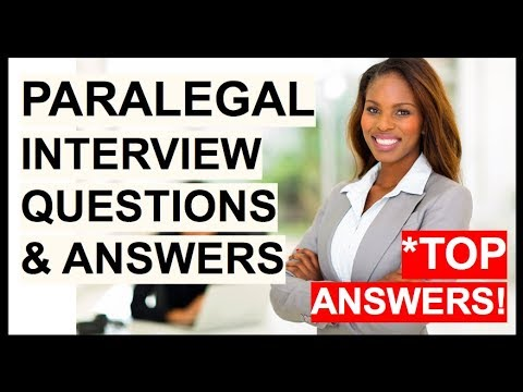 PARALEGAL Interview Questions And Answers (How To Become A Paralegal Or Legal Assistant)