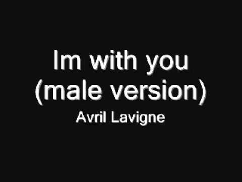 Avril Lavigne - Im with you(Male version)