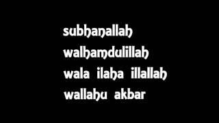 subhanallah walhamdulilah wala ilaha illallah wallahu akbar