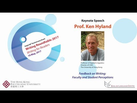 Feedback on Writing: Faculty and Student Perceptions - Ken Hyland