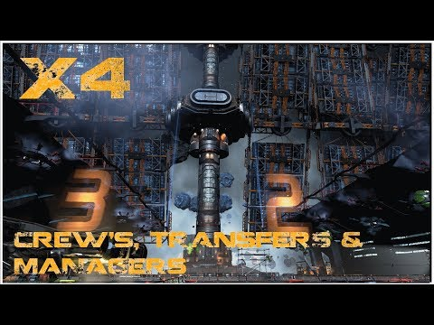 X4 Foundations: Crew's, Transfers & Managers