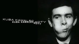 Kuba Kawalec - Koty (Official Video)