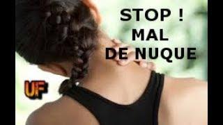 STOP AUX DOULEURS DE NUQUE !