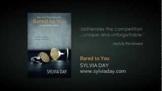 Bared to You by Sylvia Day - Book Trailer