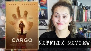 Cargo (2018) Netflix Review | ROLL CREDITS