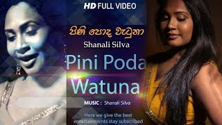 Pini Poda Watuna - Shanali Silva| Official Music Video | MEntertainments Thumbnail