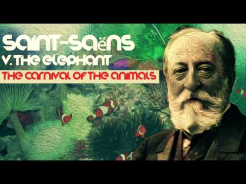 V. THE ELEPHANT - Camille Saint-Saëns ☯ The Carnival of the Animals ☯ [Best Classical Music]