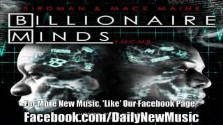 Birdman & Mack Maine   B Boyz Ft  Ace Hood & Kendrick Lamar Billionaire Minds