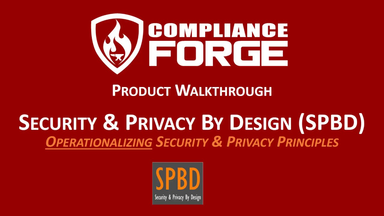 Security & Privacy By Design (SPBD) Walkthrough - Targeted for EU GDPR  Compliance