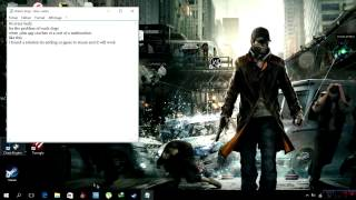 WatchDogs Windows10 crash (how to Fix)/Solution + Game link