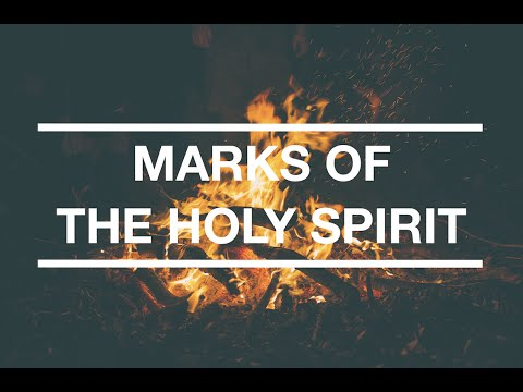 Marks of the Holy Spirit