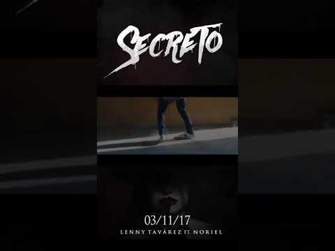 Secreto - Lenny Tavarez ft. Noriel ( Estreno ) 💥