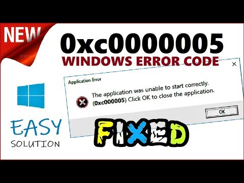 0xc0000005 Fix | How To Fix Error The Application Was Unable To Start Correctly Windows 10 / 8 / 7
