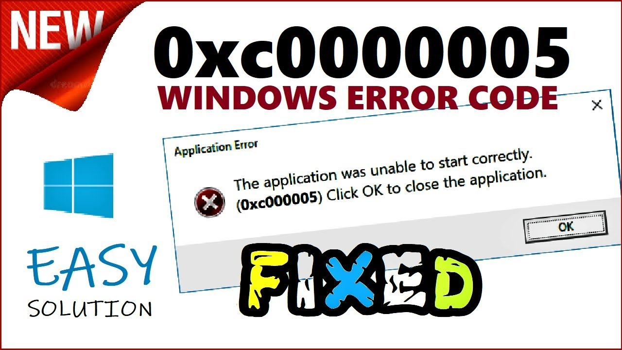 Download 0xc0000005 Fix | How to fix Error The application was unable to start correctly Windows 10 / 8 / 7