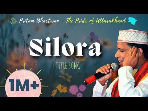 Watch Full HD Silora Title Song by Pritam Bhartwan- Album Silora