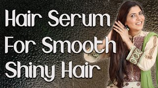 Hair Serum For Smooth Shiny Manageable Hair Anti Frizz Hair Serum Ghazal Siddique