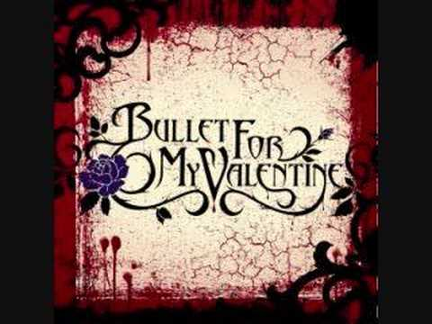 Bullet For My Valentine - My Fist, Your Mouth, Her Scars