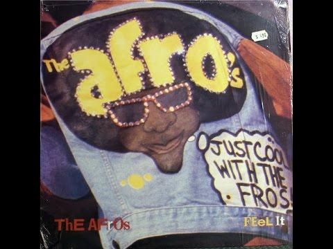 Kickin Afrolistics  The Afros