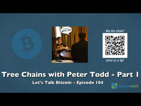 Tree Chains with Peter Todd - Part 1