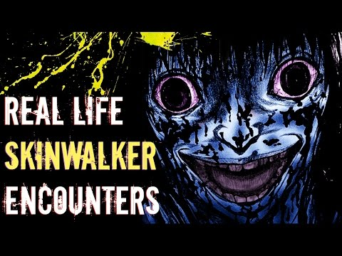 4 Real Life Skinwalker Encounters