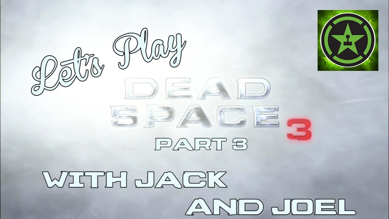 Let's Play - Dead Space 3 (with Jack and Joel) Part 3