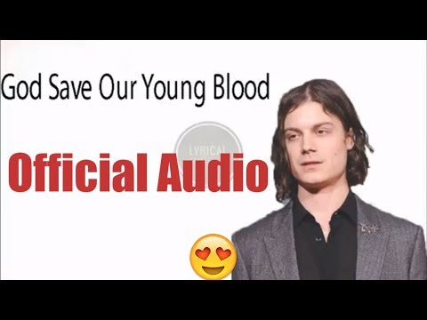 BØRNS & Lana Del Rey – God Save Our Young Blood (Official Audio) | Lyrical World