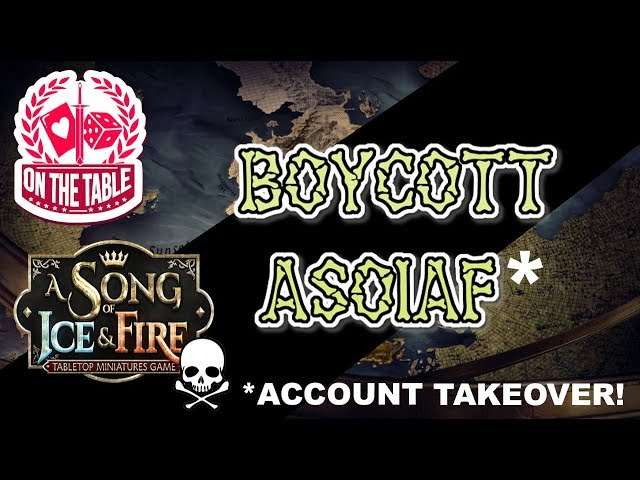 Boycott A Song of Ice and Fire the Miniatures Game!? **