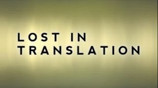 Lost in Translation - Discover the Truth TV Program