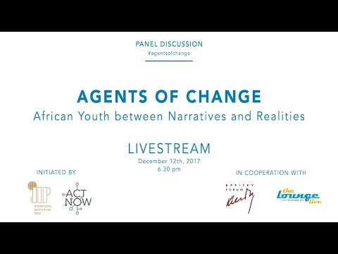 AGENTS OF CHANGE - African Youth between Narratives and Realities