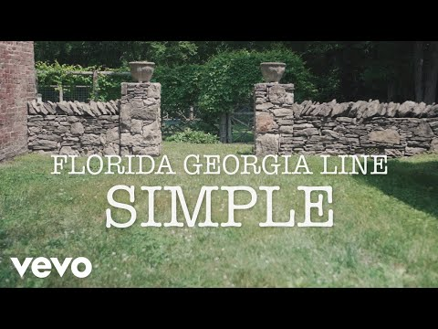 Mix - Florida Georgia Line - Simple (Lyric Version)