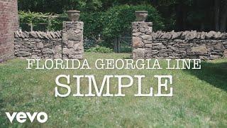 Florida Georgia Line   Simple (lyric Video)