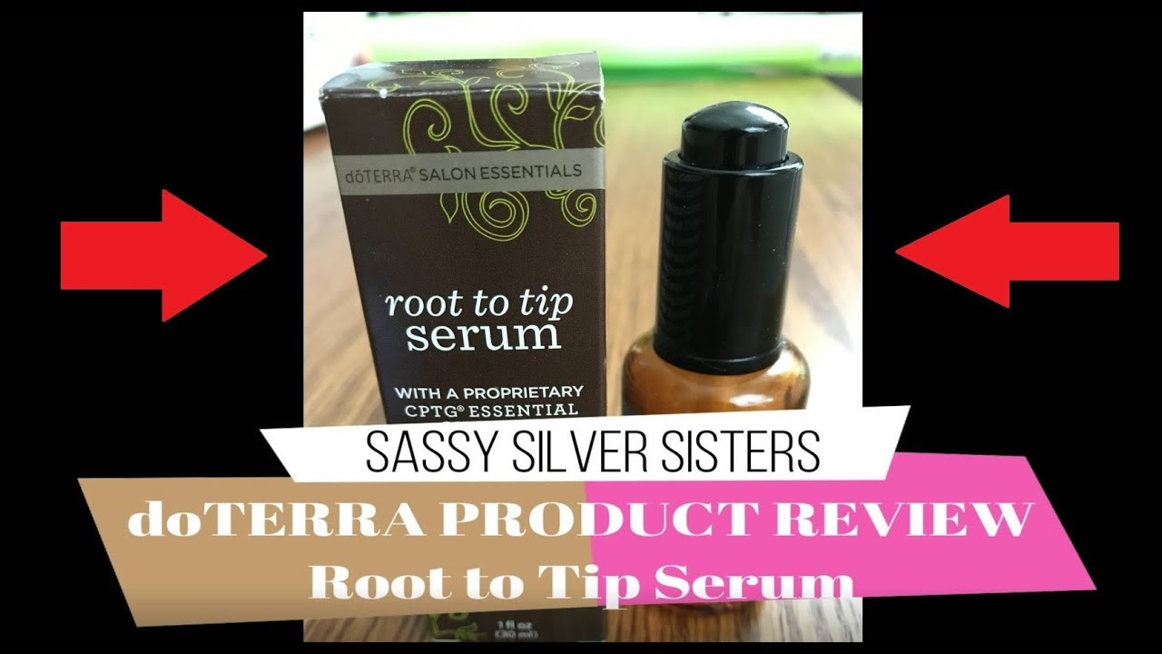 83eceff1d30 doTERRA Oils product review Root to Tip Serum by Sassy Silver Sisters